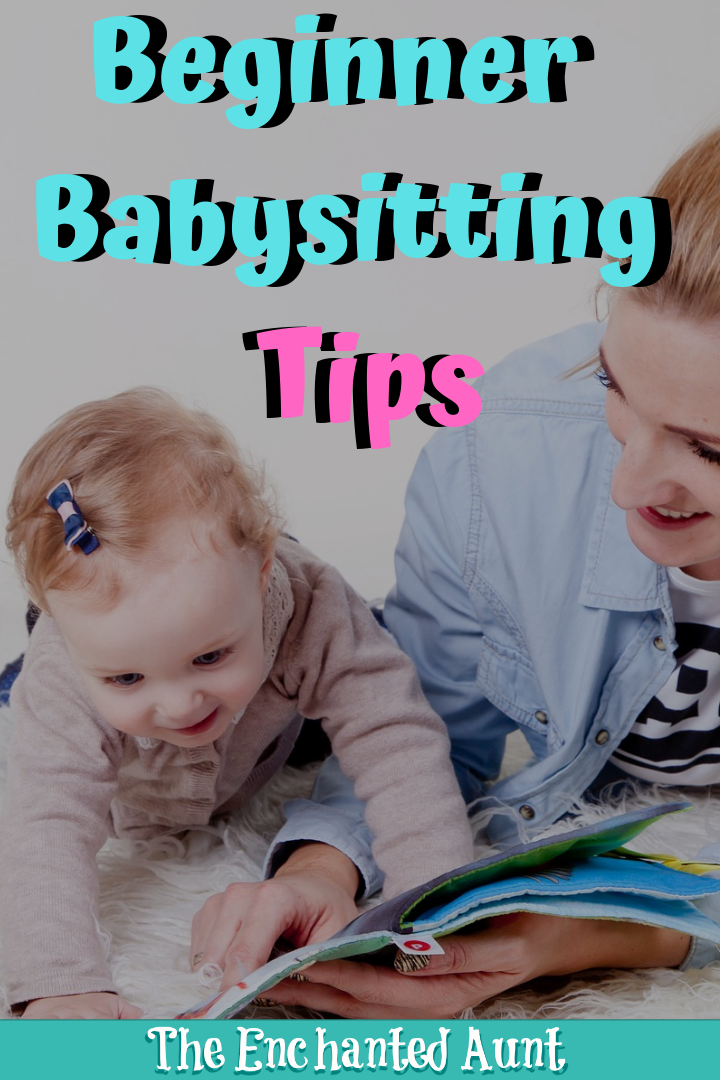 Beginner Babysitting Tips Whether This Is Your First Time