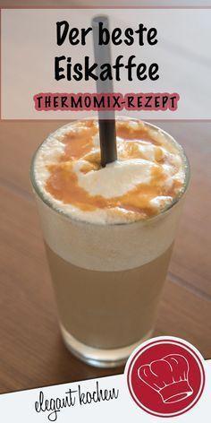 Beste Eiskaffee aus dem Thermomix. Schnell gemacht und super lecker. #EiskaffeeRezept #EiskaffeeThermomix #SommergetränkRezept #KaffeeThermomix #besteEiskaffee #schnellesSommergetränk #greatcoffee