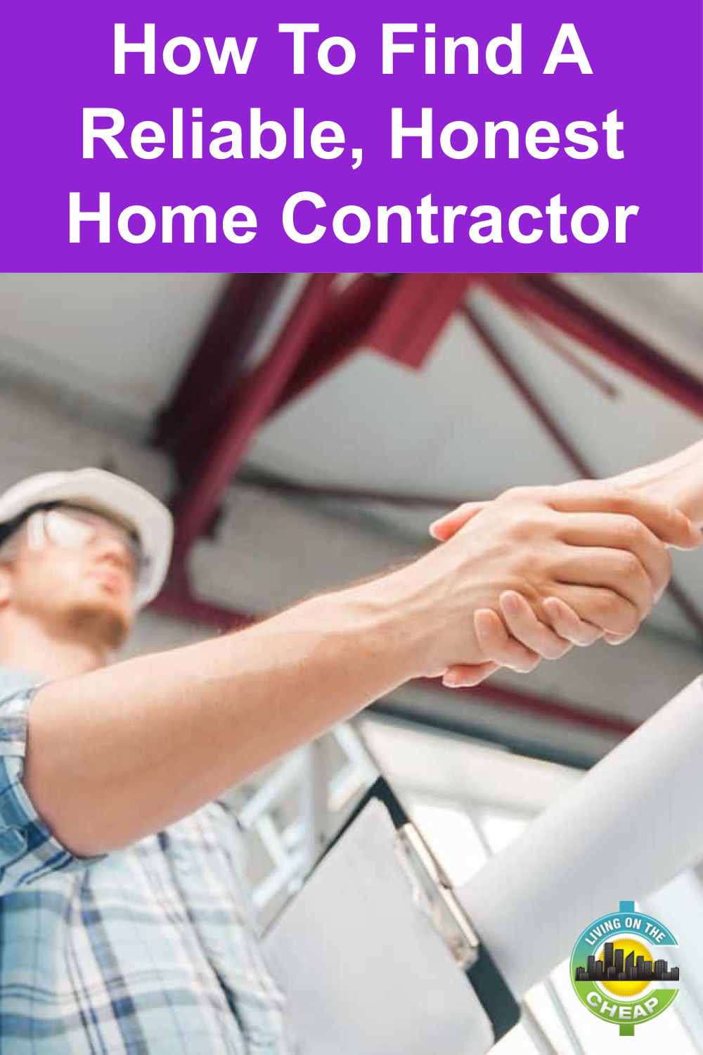 How to find a reliable, honest home contractor in 2020 ...