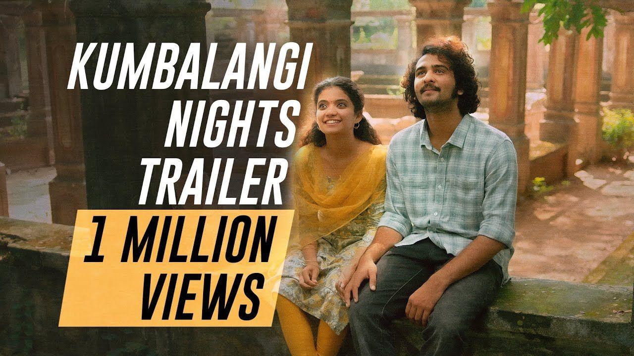 Kumbalangi Nights Official Trailer Fahadh Faasil Soubin Shahir S Songs Night Official Trailer