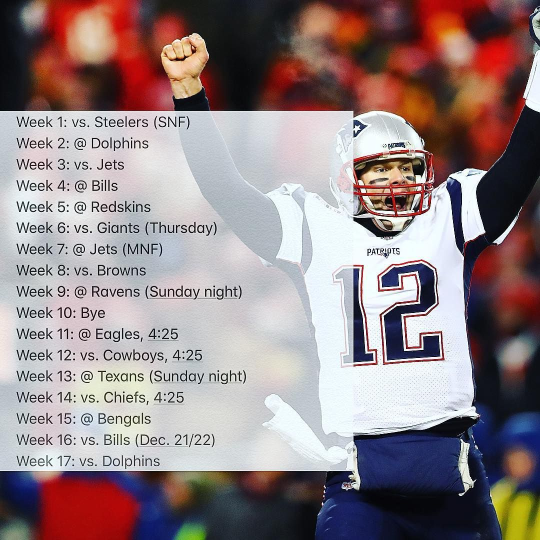 New England Patriots Here Is The 2019 Schedule New England Patriots Patriots Texans Game