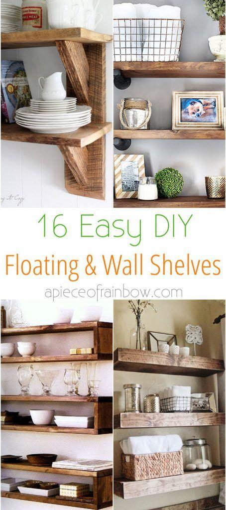 16 Easy And Stylish Diy Floating Shelves Wall Shelves Floating Shelves Diy Ikea Floating Shelves Rustic Floating Shelves