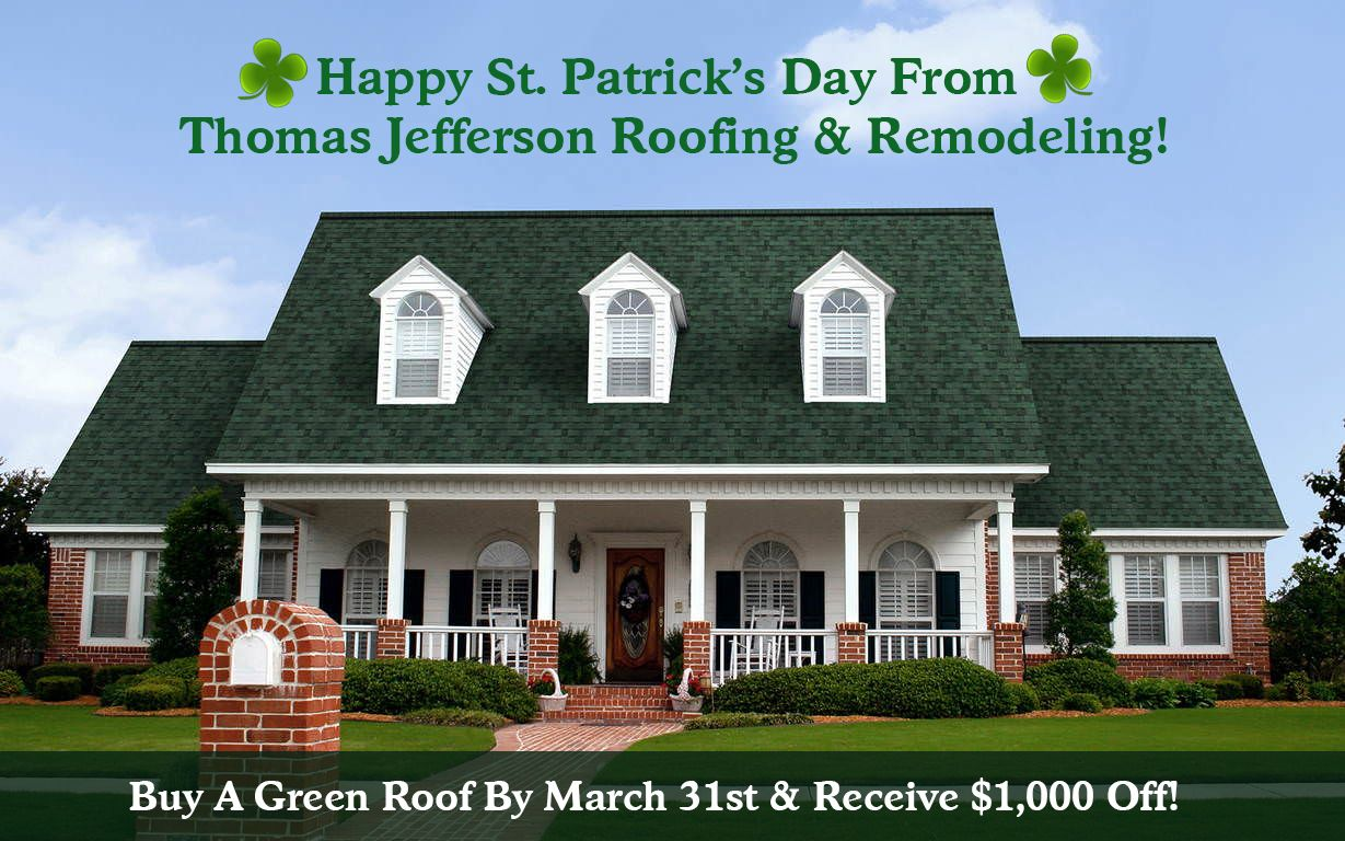 Happy St Patrick S Day Roofing Green Roof Roofing Contractors