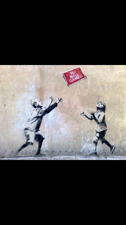 No Ball Games Street Art Banksy Street Graffiti Banksy Graffiti