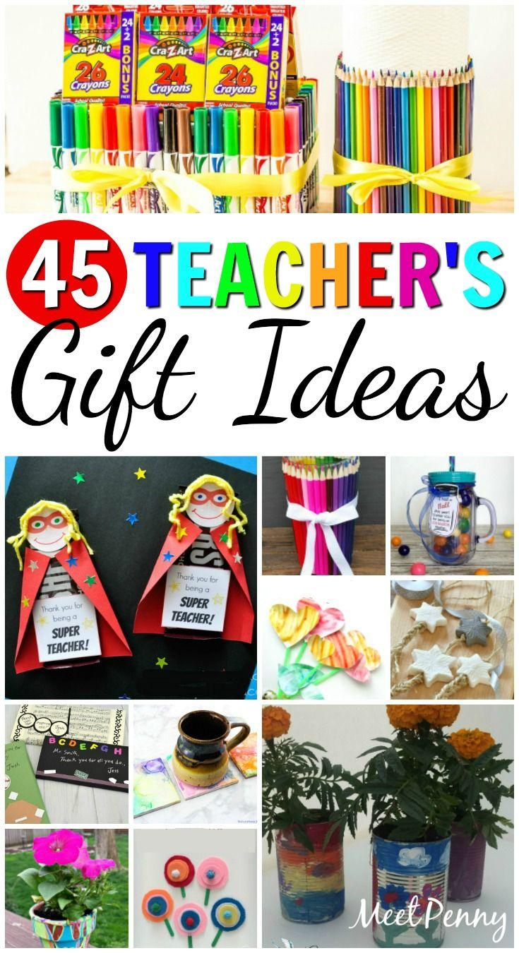 45 DIY Teacher's Gift Ideas Homemade teacher gifts