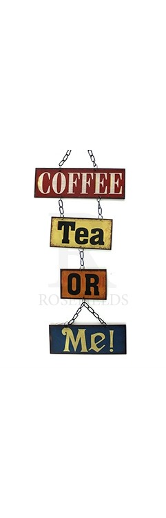 Coffee Tea or Me Hanging Metal Sign @ rosefields.co.uk