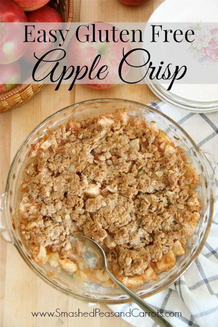 Easy Gluten Free Apple Crisp Recipe - Smashed Peas & Carrots