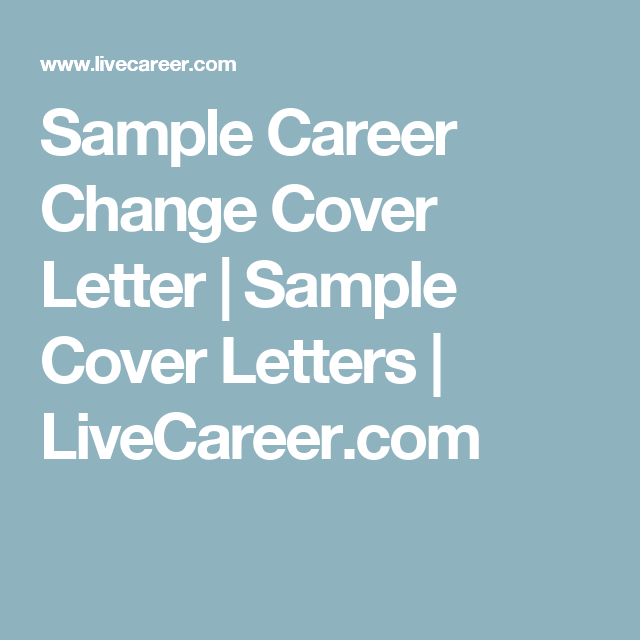 Livecareer Review Awesome Sample Career Change Cover Letter  Sample Cover Letters .