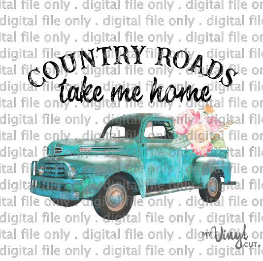 Digital File Country Roads Take Me Home Clean Version PNG ...
