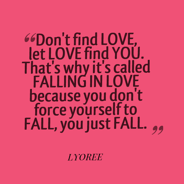 Love Finds You Quote: Just Because Love You Quotes