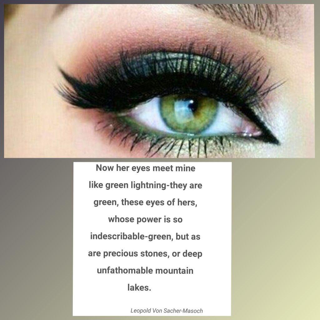 Pin By Stephanie Surman Falls On Green Eyed Girl Green Eye Quotes Girl With Green Eyes Green Eyes
