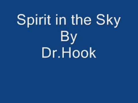 Spirit In The Sky By Dr Hook Music Songs Music Memories My Music