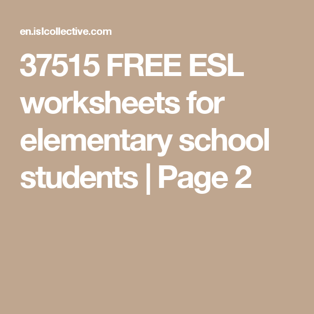 37515 Free Esl Worksheets For Elementary School Students Page 2