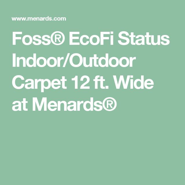 Foss Ecofi Status Indoor Outdoor Carpet 12 Ft Wide At Menards 0 34 Sq Ft On Sale Indoor Outdoor Carpet Outdoor Carpet How To Clean Carpet