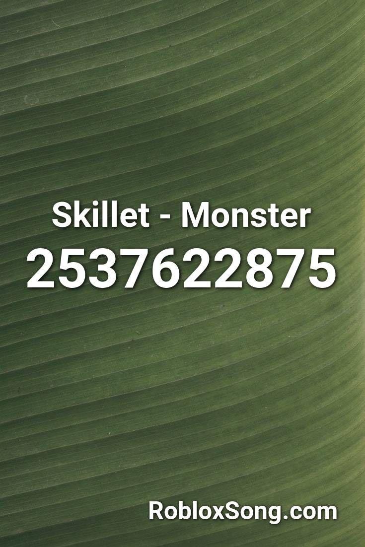 Skillet Monster Roblox Id Roblox Music Codes Roblox Music Nightcore