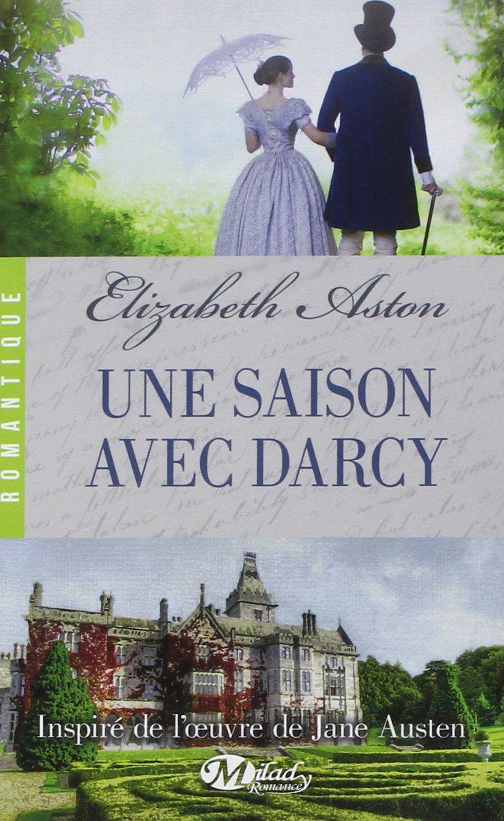 Une Saison Avec Darcy Amazon Fr Elizabeth Aston Marie Dubourg Livres Darcy Et Elizabeth M Darcy Livre