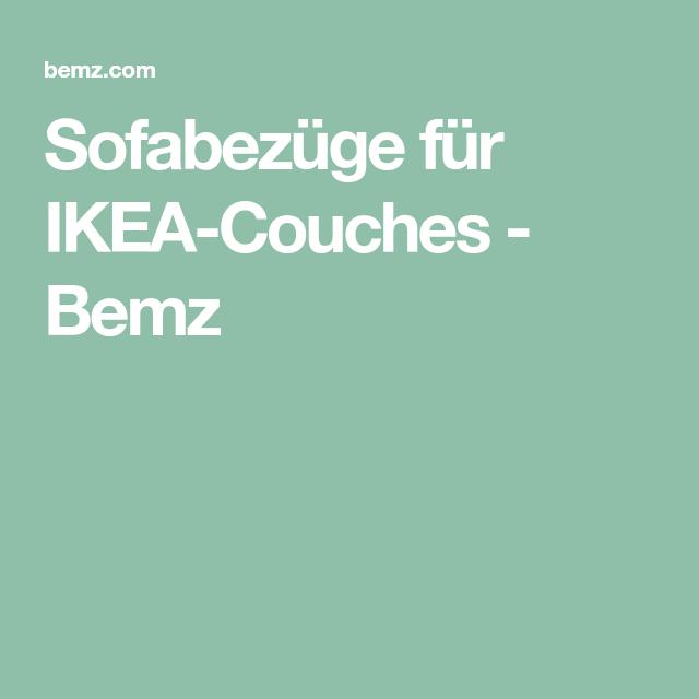 Sofabezüge für IKEA-Couches - Bemz