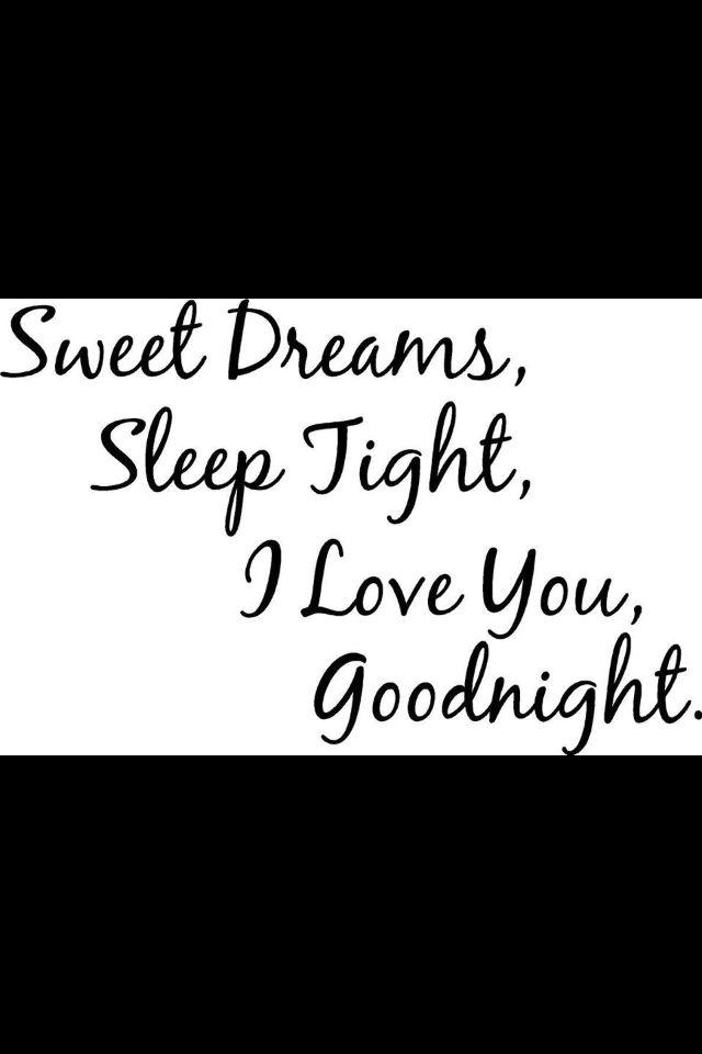 Goodnight Good Night Quotes Good Night I Love You Sweet Dreams Sleep Tight