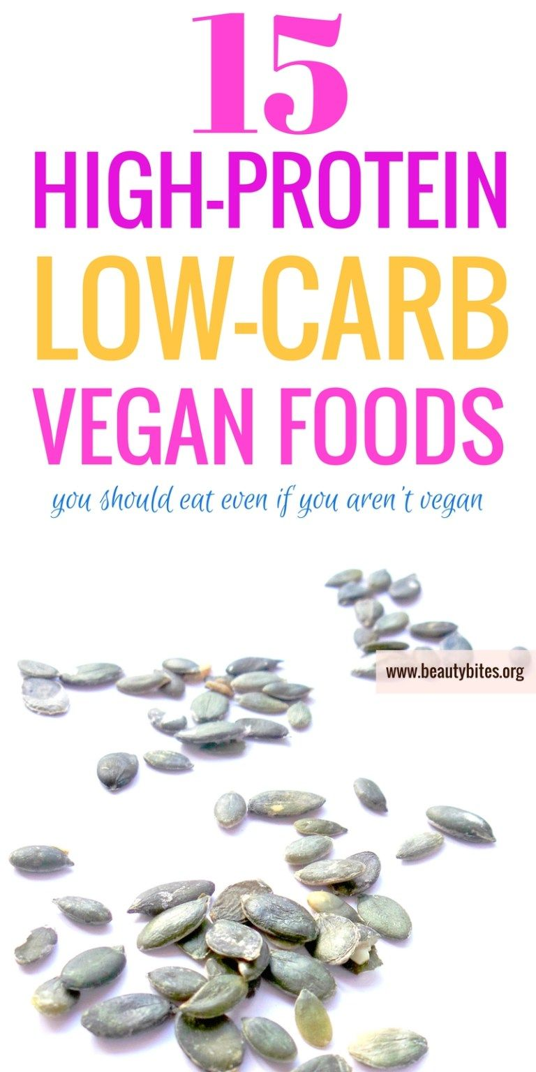 15 HighProtein and LowCarb Vegan Foods You Need Daily