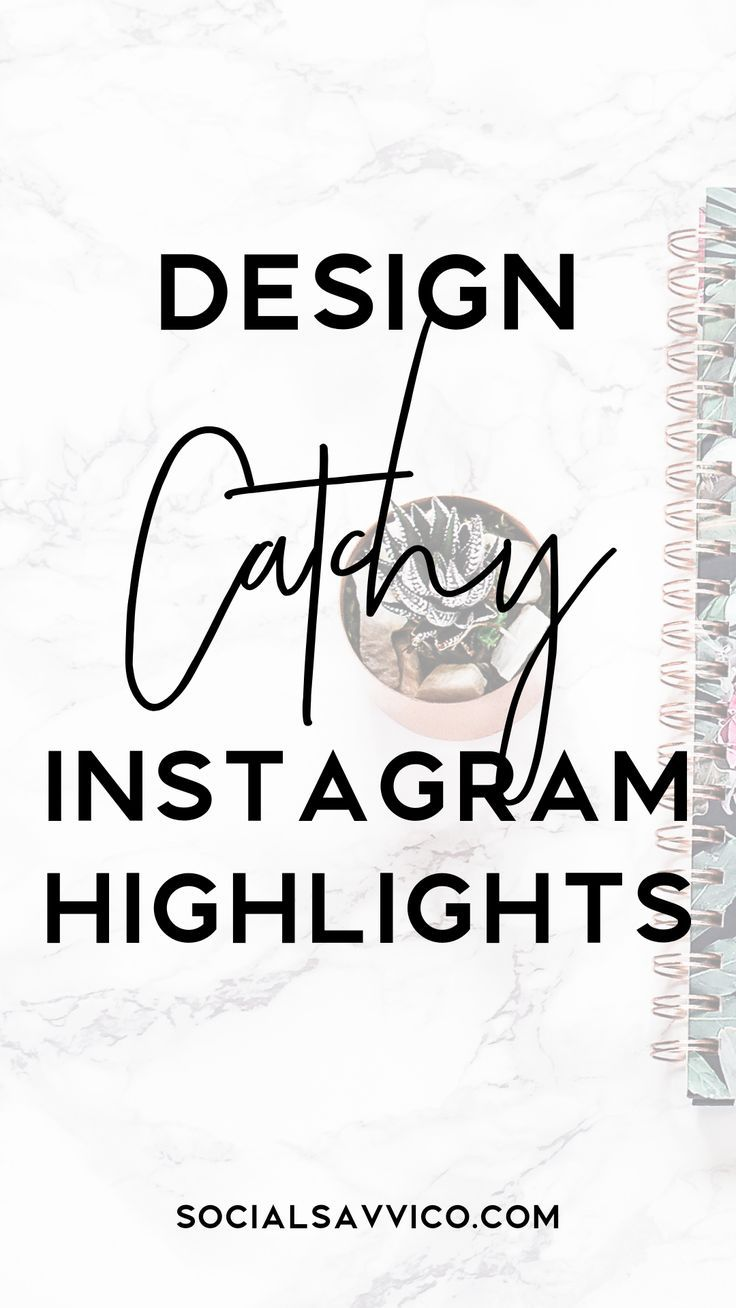 Create Catchy Instagram Highlights Using your Phone