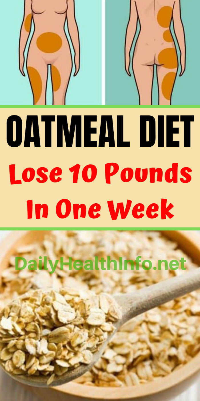 Photo of 7 Day Oatmeal Diet Plan To Lose up 10 Pounds In 1 Week