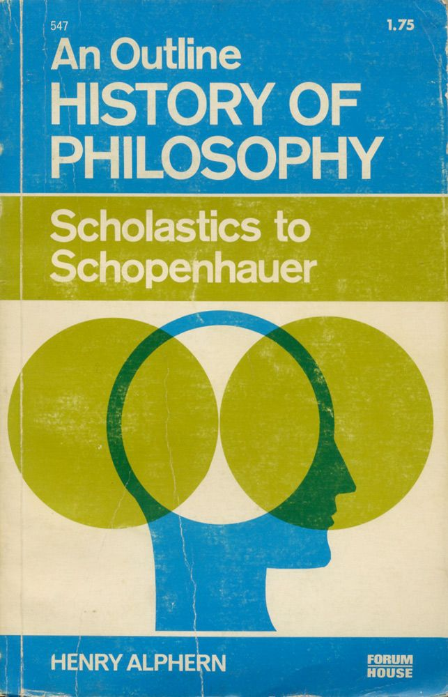 An Outline History of Philosophy (Forum House / 1969)