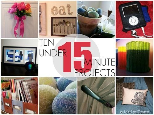 10 Projects that take less than 15 minutes to make!!! - Mad in Crafts  #crafts