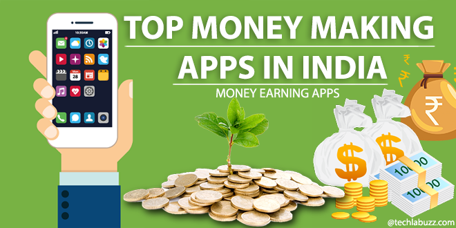 Top 10 Android Apps to earn moneyMoney making apps (With