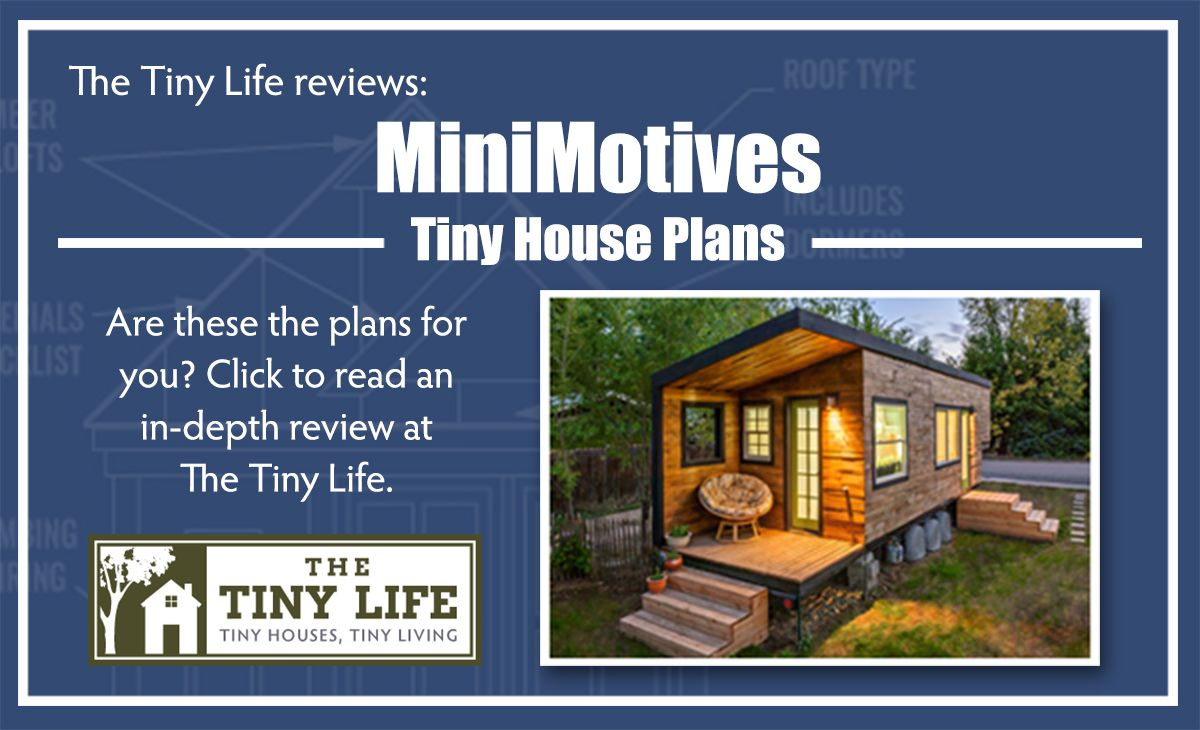 tiny house reviews. Read Our Review Of The MiniMotives Tiny House Plans. Reviews M