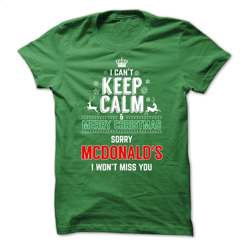 I Work at MCDONALDS Special Tee for Christmas season T Shirt ...