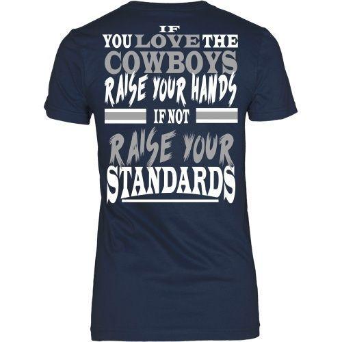 Raise Your Standard Cowboys