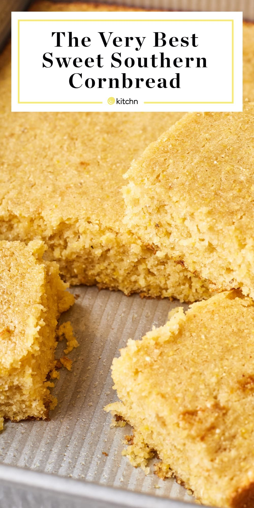 How To Make The Very Best Sweet Cornbread Recipe Sweet Cornbread Cornbread Recipes