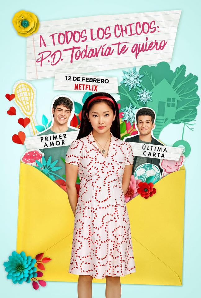 A Todos Los Chicos P D Todavia Te Quiero Trailer Oficial Poster Peliculas De Amor Peliculas Completas Peliculas Completas Gratis