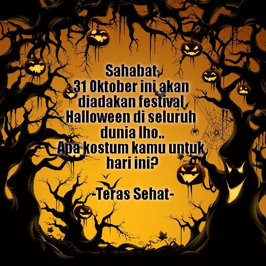 Sahabat, 31 Oktober ini akan diadakan festival Halloween