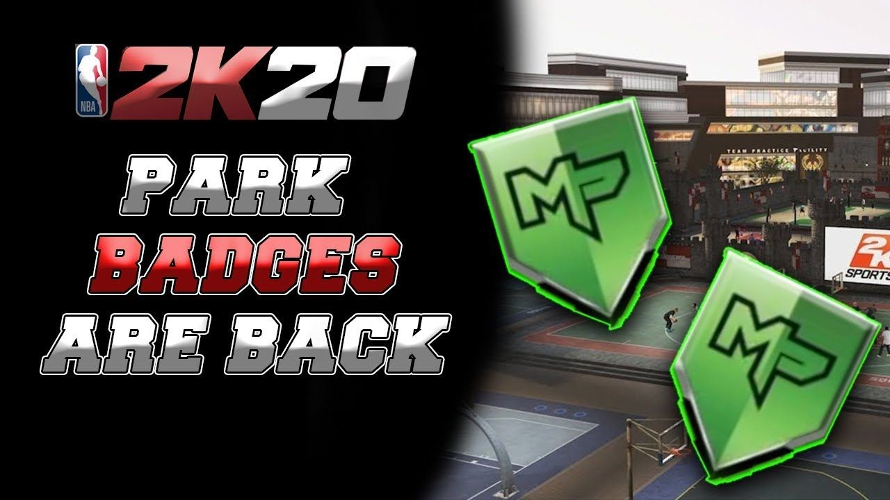 Nba 2k20 Park Badges Are Back All New Upgrades For Takeover