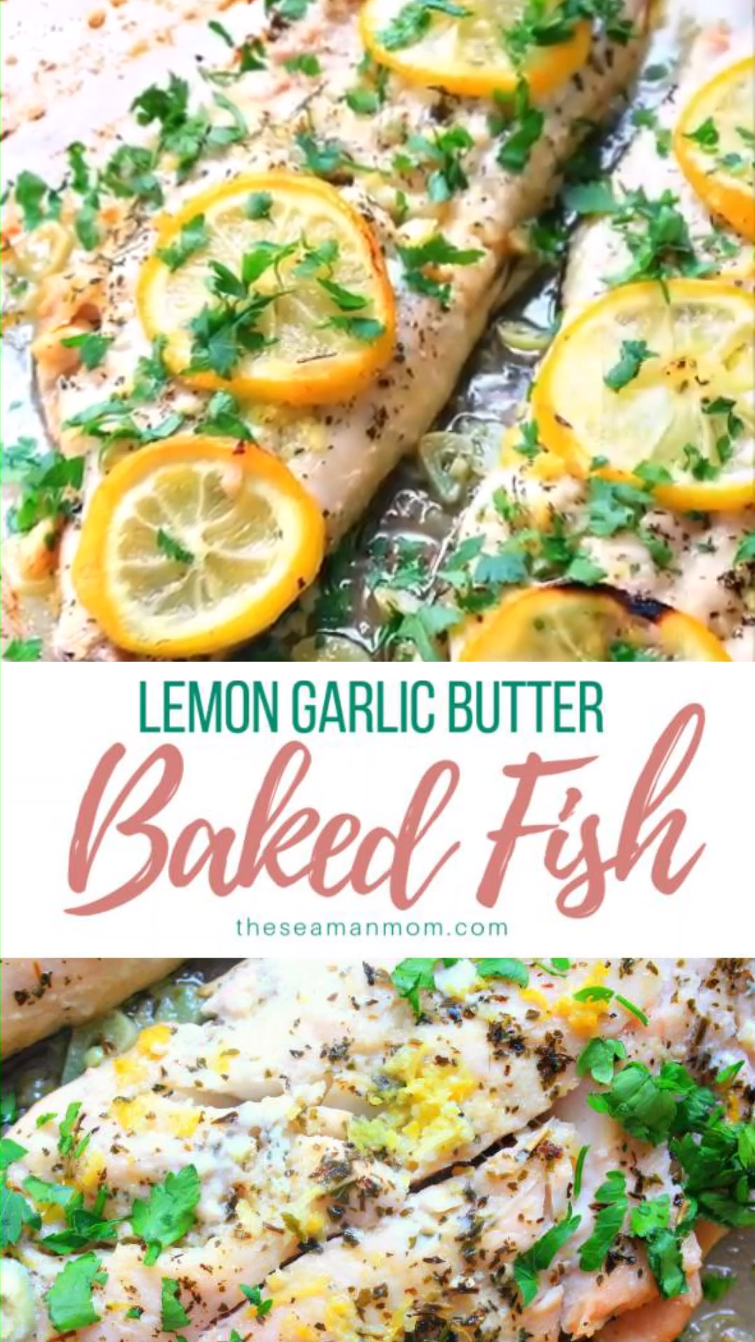 BAKED FISH WITH GARLIC LEMON & BUTTER -   Quickly pull together a speedy meal, yet fancy enough to