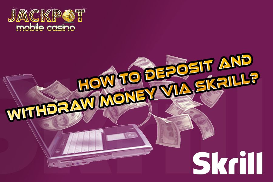 Skrill is the best payment method to deposit and withdraw your money safely and securely. The best thing is about this payment option is there is no transaction time compared to other payment methods!! Know more about Skrill payment mode: https://www.jackpotmobilecasino.co.uk/blog/how-to-deposit-withdraw-via-skrill