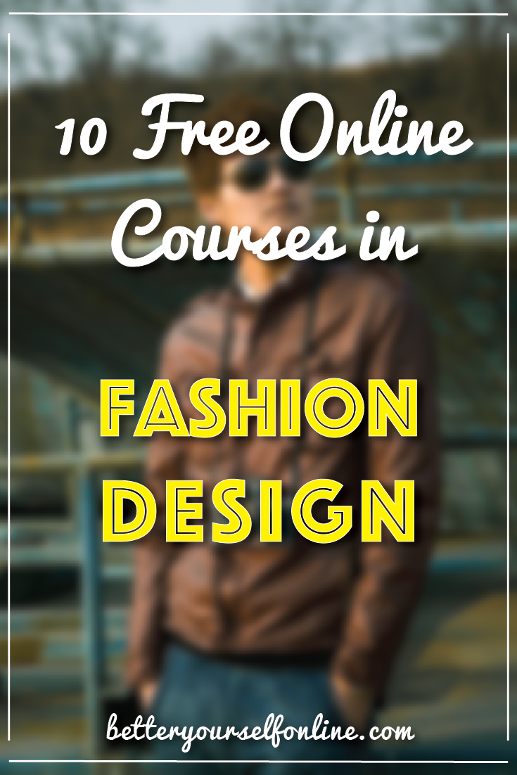 10 Free Online Courses In Fashion Design Acadoceo Fashion Designing Course Free Online Courses Fashion Courses