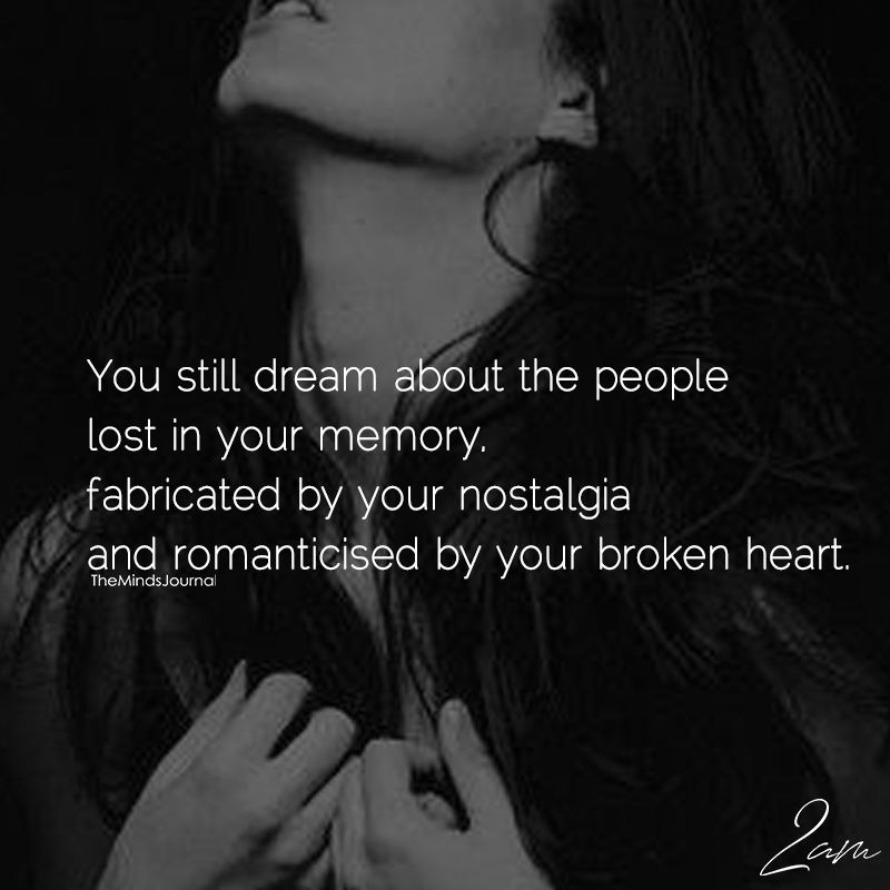 you still dream about the people lost in memory memories quotes