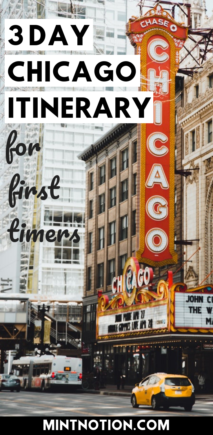 3 Day Chicago Itinerary For FirstTime Visitors Chicago