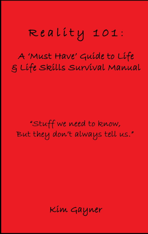 Reality 101 A Must Have Guide To Life Life Skills Survival Manual Life Skills Reality Skills