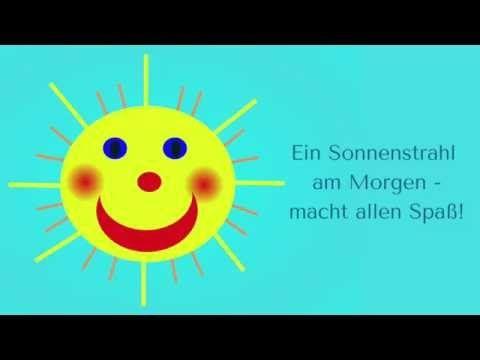 Ein Sonnenstrahl Am Morgen Morgenkreislied Youtube