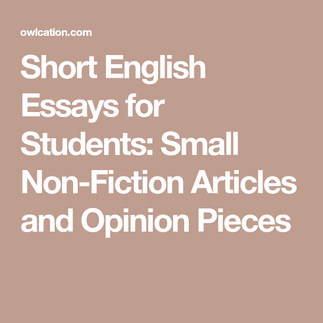short english essays for students small non fiction