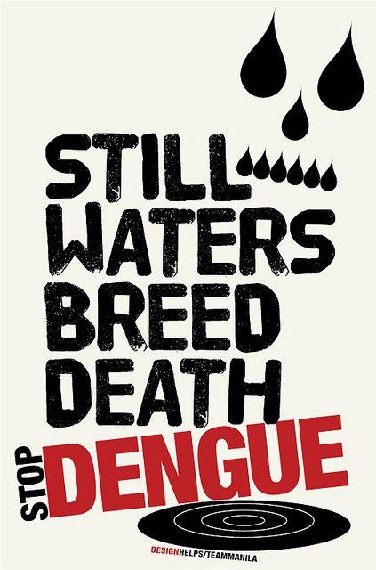 STOP DENGUE | DENGUE | Artwork, More words, Poster