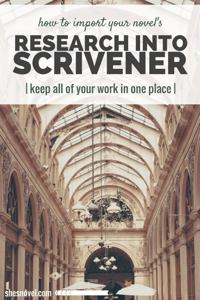 How to Import your Novel Research into Scrivener via ShesNovel.com #scrivener #writing #writingtips