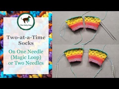 Learn how to knit Two at a Time (2aaT) socks on either one ...