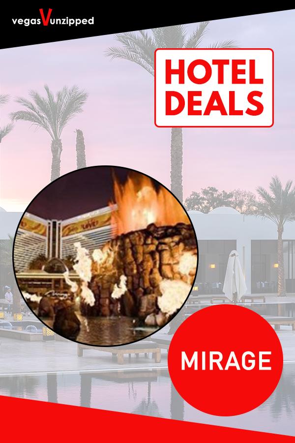 Mirage In 2020 Las Vegas Hotel Deals Best Las Vegas Hotels Las Vegas Hotels