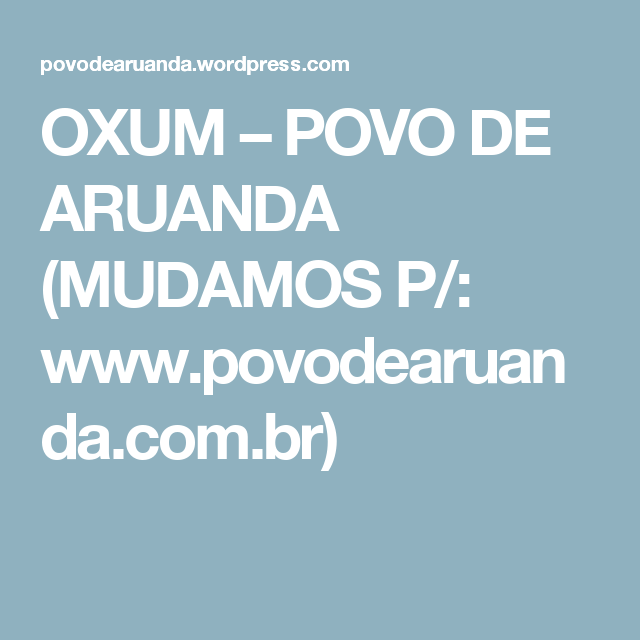 OXUM – POVO DE ARUANDA (MUDAMOS P/: www.povodearuanda.com.br)