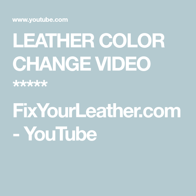 how to change the colour of leather