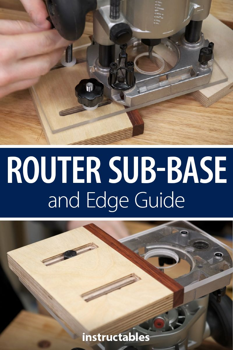 Router Subbase (and Edge Guide) Carpentry tools